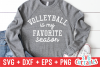 Volleyball Is My Favorite Season | Volleyball svg Cut File example image 1