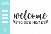 Welcome To Our Home SVG DXF EPS PNG example image 1
