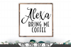 Alexa Bring Me Coffee SVG example image 1
