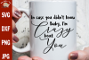 In case you didn't know baby I'm crazy bout you, country svg example image 1
