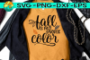 Fall Is My Favorite Color - Leaves - SVG DXG PNG EPS example image 1