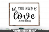 All You Need Is Love And BBQ SVG example image 1