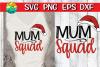 Mum Squad with Santa hat - Christmas SVG example image 1
