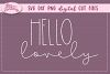 Hello Lovely - SVG DXF PNG digital Cut Files example image 1