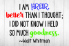 I Did Not Know I Held So Much Goodness Walt Whitman quote example image 2