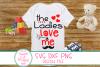 Ladies Love Me SVG, Boy Valentine SVG, Valentine Kid Sayings example image 1