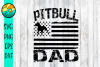 PITBULL DAD Flag Grunge - SVG - PNG - EPS - DXF example image 1