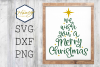 We Wish You a Merry Christmas Tree Holiday SVG PNG DXF example image 1