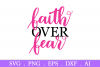 SALE! Faith over fear svg, breast cancer svg, cancer ribbon example image 2