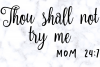 Thou Shall Not Try Me SVG | Mom 24/7 SVG | Funny Mom SVG example image 3