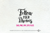 follow your dreams / svg, eps, png file example image 2