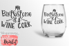 My Birthstone Is A Wine Cork SVG DXF EPS PNG example image 4