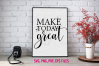 Make today great / svg, eps, png file example image 1