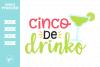 Cinco de Drinko SVG DXF EPS PNG example image 1