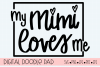 My Mimi Loves Me SVG |Silhouette and Cricut Cut Files example image 2