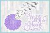 Your Wings Were Ready But My Heart Was Not with Dahlia SVG example image 3