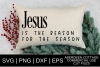 Jesus Is The Reason For The Season SVG example image 1