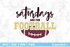 Saturdays Are For Football SVG File example image 1