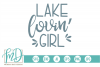 Lake - Summer - Girl- Lake Lovin' Girl SVG example image 1