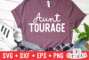 Aunt Tourage | SVG Cut File example image 1