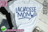 Lacrosse Mom / LAX Mom Sports SVG Cut File example image 1