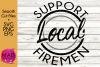 Support Local Firemen - SVG, PNG, EPS example image 1