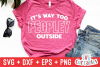 It's Way Too Peopley Outside | Sarcastic | SVG Cut File example image 1
