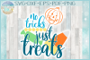 No Tricks Just Treats Halloween Candy Quote SVG example image 1